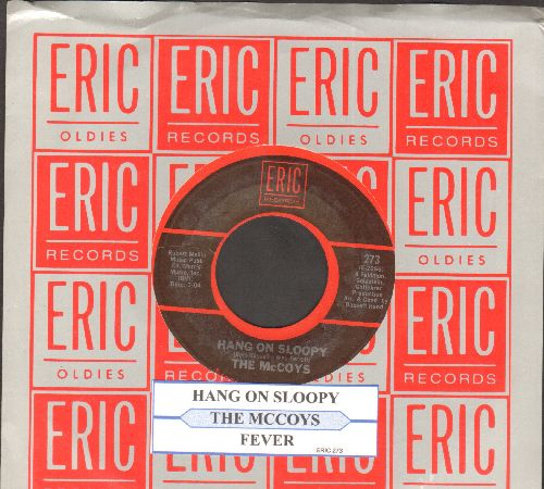 McCoys - Hang On Sloopy/Fever (double-hit re-issue with juke box label amd Eric company sleeve) - NM9/ - 45 rpm Records