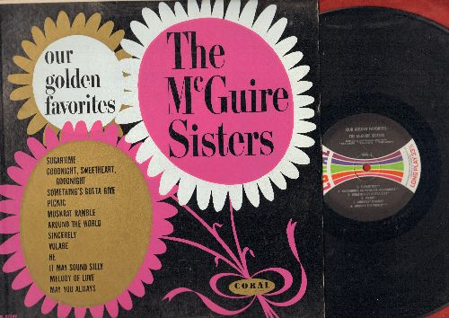 McGuire Sisters - Our Golden Favorites: Sincerely, Sugartime, Volare, Muscrat Ramble, Goodnight Sweetheart Goodnight, Something's Gotta Give  (Vinyl MONO LP, multi-color label) - NM9/NM9 - LP Records