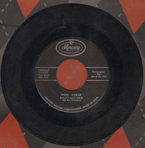 Marterie, Ralph & His Orchestra - Shish-Kebab/Bop A Doo-Bop A Doo - EX8/ - 45 rpm Records