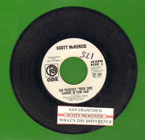 McKenzie, Scott - San Francisco (Be Sure To Wear Flowers In Your Hair)/What's The Difference (DJ advance pressing with juke box label) - EX8/ - 45 rpm Records