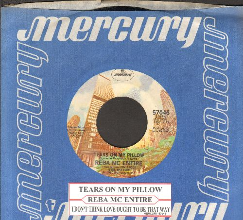 McEntire, Reba - Tears On My Pillow/I Don't Think Love Ought To Be That Way (with juke box label and Mercury company sleeve) - NM9/ - 45 rpm Records