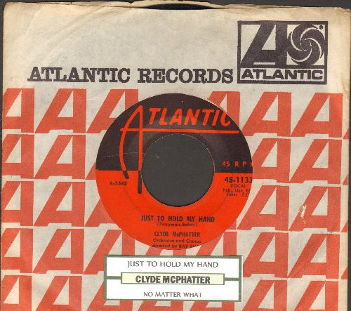 McPhatter, Clyde - No Matter What/Just To Hold My Hand (with juke box label and Atlantic company sleeve) - VG7/ - 45 rpm Records