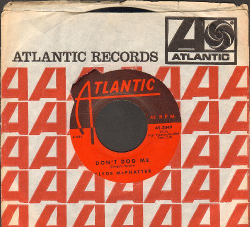 McPhatter, Clyde - Don't Dog Me/Just Give Me A Ring (with Atlantic company sleeve) - NM9/ - 45 rpm Records