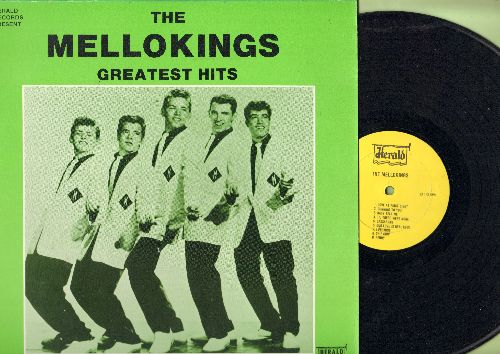 Mellokings - Greatest Hits: Tonite Tonite, Valerie, Love At First Sight, Chip Chip, Penny, Kid Stuff (authentic-looking re-issue of vintage Doo-Wop recordings) - NM9/NM9 - LP Records
