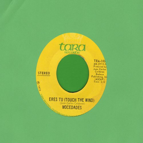 Mocedades - Erses Tu/Touch The Wind (US Pressing, sung in Spanish and English) - NM9/ - 45 rpm Records