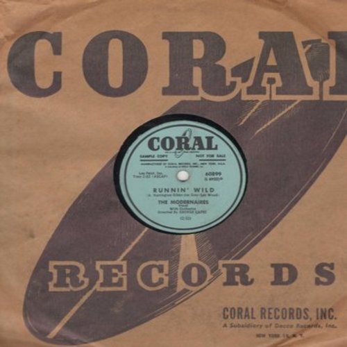 Modernaires - Runnin' Wild/New Juke Box Saturday Night (10 inch 78 rpm record with vintage Coral company sleeve) - VG7/ - 45 rpm Records