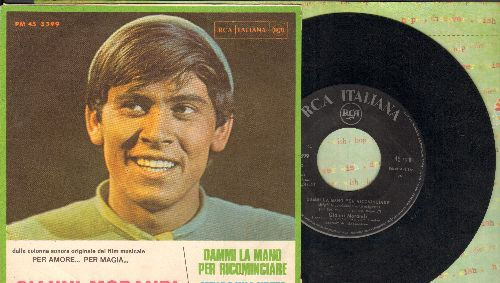 Morandi, Gianni - Dammi La Mano Per Ricominciare/zmille E Una Notte(Italian Pressing with picture sleeve, sung in Italian) - VG7/NM9 - 45 rpm Records