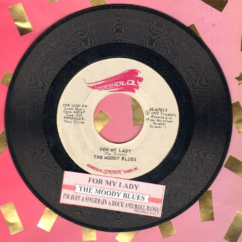 Moody Blues - I'm Just A Singer (In A Rock And Roll Band)/For My Lady (with juke box label) - NM9/ - 45 rpm Records