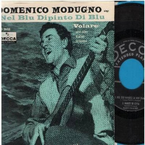 Modugno, Domenico - Nel Blu Dipinto Di Blu (Volare)/Marita In Citta/A Pizza C' 'A Pummarola (Vinyl EP record with picture cover) - EX8/EX8 - 45 rpm Records