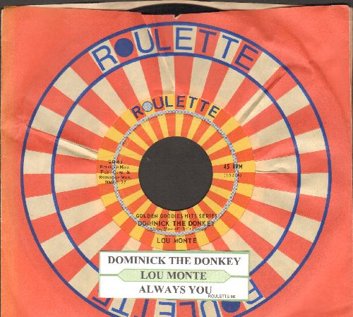 Monte, Lou - Dominick The Donkey/Always You (with juke box label and Roulette company sleeve) - NM9/ - 45 rpm Records