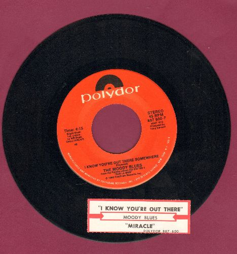 Moody Blues - I Know You're Out There/Miracle (with juke box label) - NM9/ - 45 rpm Records
