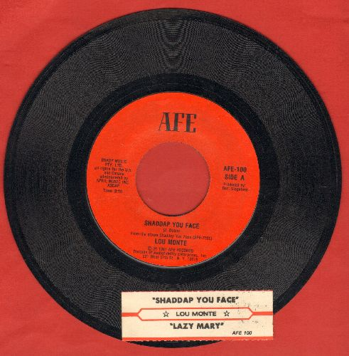 Monte, Lou - Shaddap You Face/Lazy Mary (with juke box label) - NM9/ - 45 rpm Records