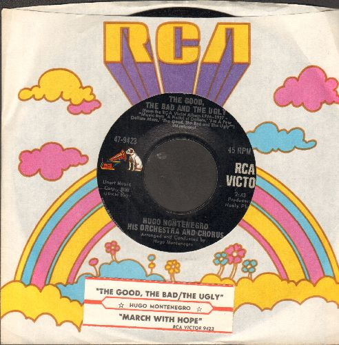 Montenegro, Hugo & His Orchestra & Chorus - The Good, The Bad And The Ugly/March With Hope (with juke box label and RCA company sleeve) - NM9/ - 45 rpm Records