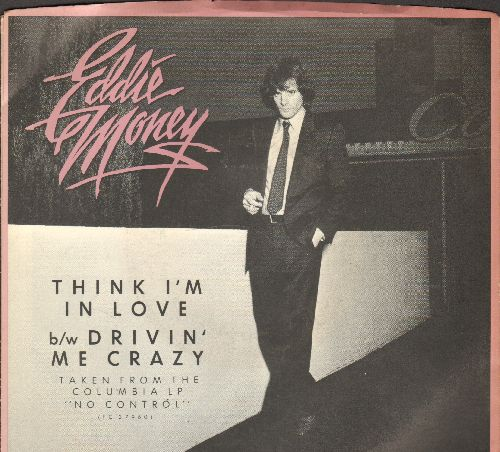 Money, Eddie - Think I'm In Love/Drivin' Me Crazy (with picture sleeve) (with picture sleeve) - NM9/NM9 - 45 rpm Records