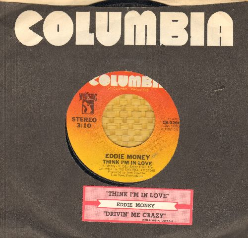 Money, Eddie - Think I'm In Love/Drivin' Me Crazy (with Columbia company sleeve and juke box label) - NM9/ - 45 rpm Records