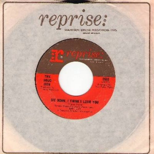 Mojo Men - Sit Down, I Think I Love You/Don't Leave Me Crying Like Before (with Reprise company sleeve) - EX8/ - 45 rpm Records