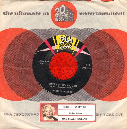 Monroe, Marilyn - River Of No Return/One Silver Dollar (NICE condition with vintage 20th Century-Fox company sleeve and juke box label) - NM9/ - 45 rpm Records