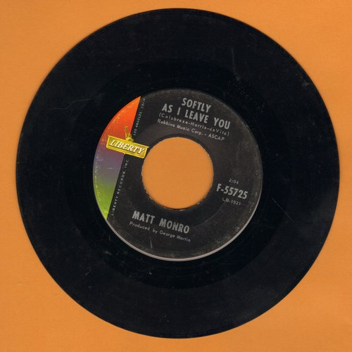 Monro, Matt - Softly As I Leave You/I Love You Too (wol) - EX8/ - 45 rpm Records