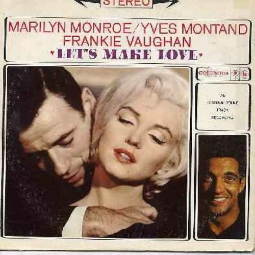 Monroe, Marilyn, Yves Montand, Frankie Vaughan - Let's Make Love - Original Motion Picture Sound Track, includes the hit songs -My Heart Belongs To Daddy- by Marilyn Monroe and the title song by Marilyn Monroe and Yves Montand (Vinyl STEREO LP record, 198
