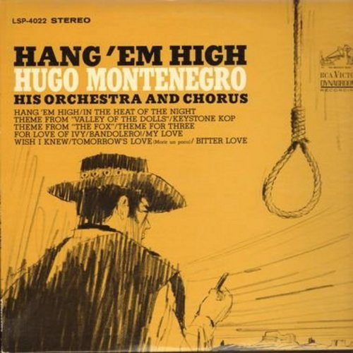 Montenegro, Hugo - Hang'em High: In The Heat Of The Night, Valley Of The Dolls, Keystone Cop Theme from -The Fox-, For Love Of Ivy, My Love (vinyl STEREO LP record) - NM9/EX8 - LP Records