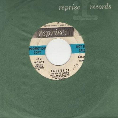 Monte, Lou - Paulucci/You're So Smart, You're So Smart Eh, Papa (DJ advance pressing with Reprise company sleeve) - EX8/ - 45 rpm Records