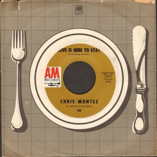 Montez, Chris - Love Is Here To Stay/Nothing To Hide - NM9/ - 45 rpm Records