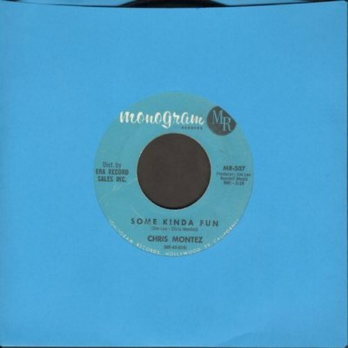Montez, Chris - Some Kinda Fun/Tell Me (It's Not Over)(wol) - VG6/ - 45 rpm Records