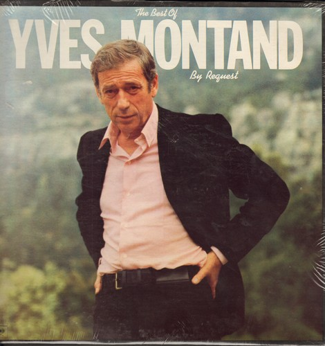 Montand, Yves - Best Of: Mon Frere, Coucher Avec Elle, Waltzing Matilda, Le Chant Des Partisans Le Chant De La Liberation (Vinyl STEREO LP record, US Pressing, sung in French, SEALED, never opened!) - SEALED/SEALED - LP Records