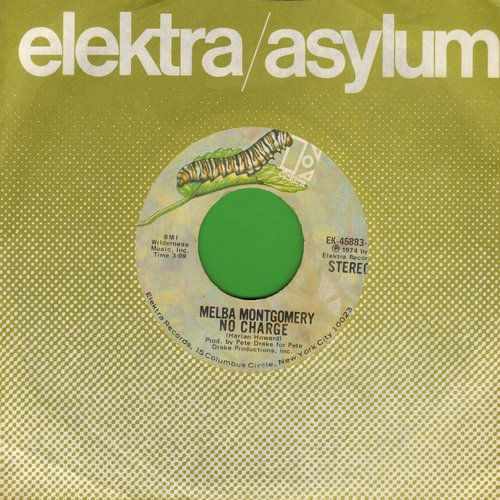 Montgomery, Melba - No Charge/I Love Him Because He's That Way (with Elektra company sleeve) - EX8/ - 45 rpm Records