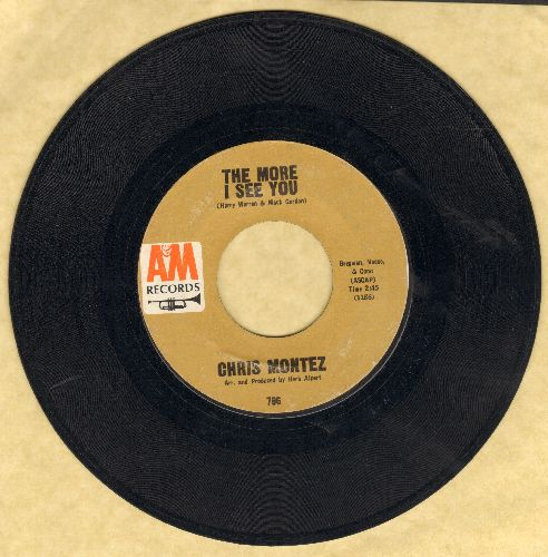 Montez, Chris - The More I See You/You, I Love You (with A&M company sleeve) - VG7/ - 45 rpm Records