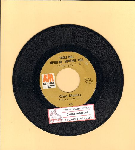 Montez, Chris - There Will Never Be Another You/You Can Hurt The One You Love (with juke box label) - NM9/ - 45 rpm Records
