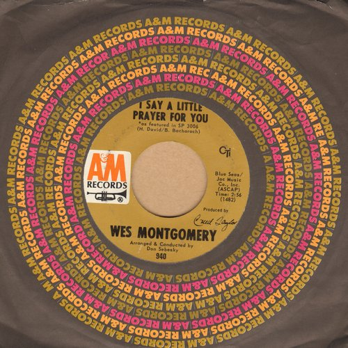 Montgomery, Wes - I Say A Little Prayer For You/Georgia On My Mind (with A&M company sleeve)(bb) - NM9/ - 45 rpm Records