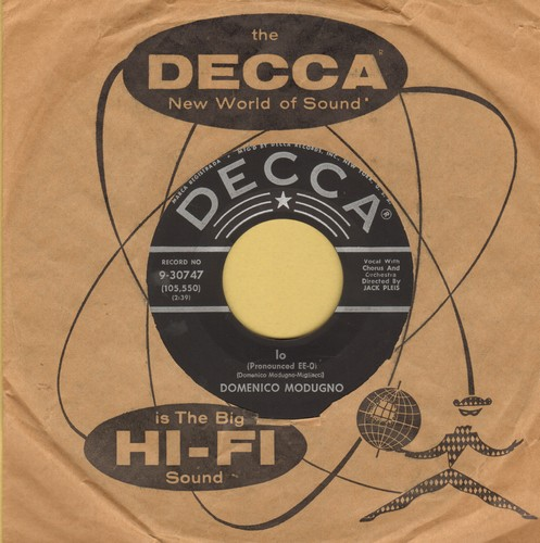 Modugno, Domenico - Io/Stay Here With Me (Resta Cu 'Mme)(with vintage Decca company sleeve) - EX8/ - 45 rpm Records