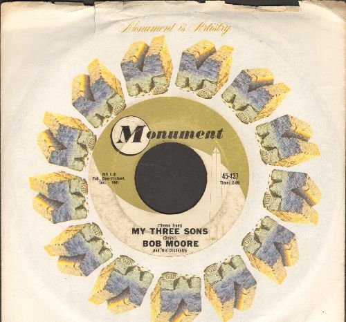 Moore, Bob & His Orchestra - Theme From My Three Sons/Mais Oui! (with Monument company sleeve) - VG7/ - 45 rpm Records