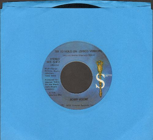 Moore, Bobby - Try To Hold On/Try To Hold On (Disco Version) - NM9/ - 45 rpm Records