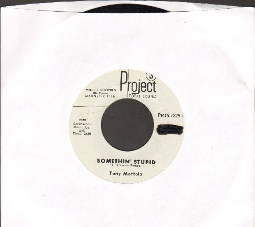 Mottola, Tony - Somethin' Stupid (Instrumental Cha-Cha-Cha style of the Sinatra Classic)/Lush And Lovely (DJ advance pressing)(wol) - EX8/ - 45 rpm Records