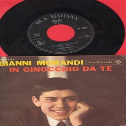 Morandi, Gianni - In Ginocchio Da Te (ULTRA-DREAMY Love Ballad!)/Se Puoi Uscire Una Domenica Sola Con Me (Italian Pressing with picture sleeve, sung in Italian) - NM9/NM9 - 45 rpm Records