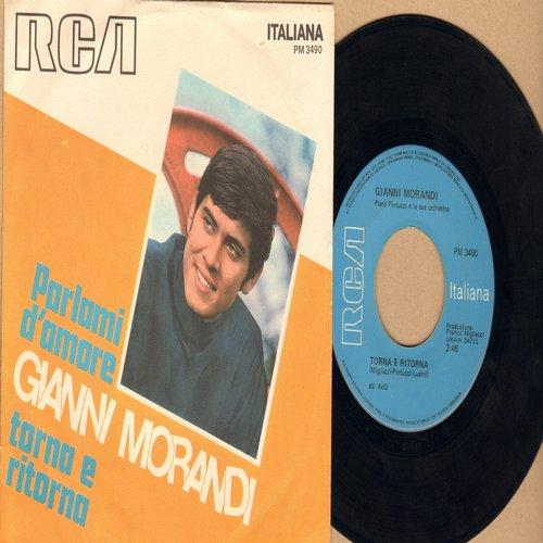Morandi, Gianni - Parlami D'amore/Torna E Ritorna (Italian Pressing with picture sleeve, sung in Italian) - EX8/EX8 - 45 rpm Records