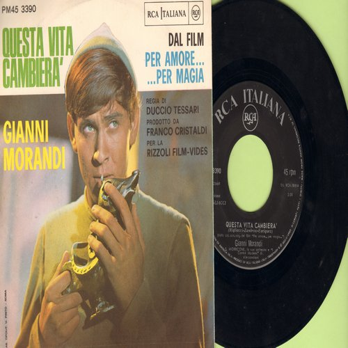 Morandi, Gianni - Un Mondo D'Amore/Questa Vita Cambiera (Italian Pressing with picture sleeve, sung in Italian) - EX8/EX8 - 45 rpm Records