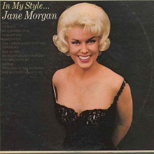 Morgan, Jane - In My Style: I'm Sorry, Downtown, You Belong To Me, People, We'll Sing In The Sunshine, My Coloring Book, Side By Side (vinyl STEREO LP record) - NM9/EX8 - LP Records
