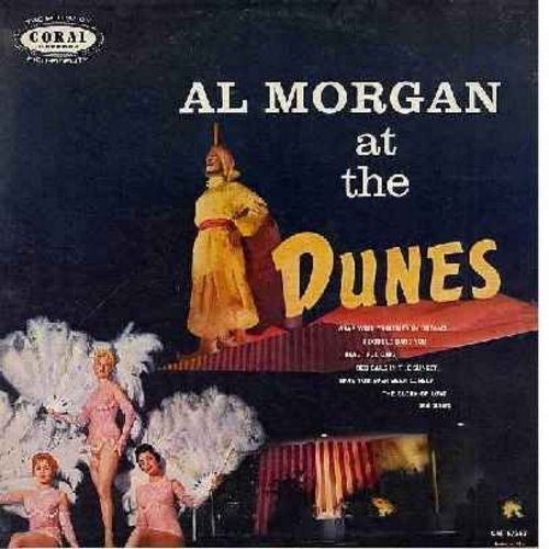 Morgan, Al - Al Morgan At The Dunes: Wrap Your Troubles In Dreams, I Double Dare You, Red Sails In The Sunset, Have You Ever Been Lonely, The Glory Of Love, Let Me Call You Sweetheart (Vinyl MONO LP record, burgundy label) - NM9/EX8 - LP Records