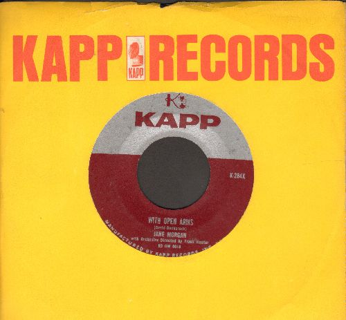 Morgan, Jane - With Open Arms/I Can't Tell You (with Kapp company sleeve)(ssol) - EX8/ - 45 rpm Records