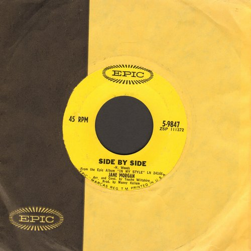 Morgan, Jane - Side By Side/Till I Waltz Again With You (with Epic company sleeve) - NM9/ - 45 rpm Records