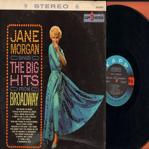 Morgan, Jane - The Big Hits From Broadway: I Could Have Danced All Night, How Are Things In Glocca Mora?, You'll Never Walk Alone, Hey There, The Sound Of Music (Vinyl STEREO LP record) - NM9/EX8 - LP Records