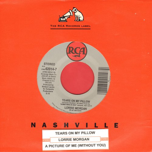 Morgan, Lorrie - Tears On My Pillow (FANTASTIC updated Country version of Little Anthony & The Imperials Classic!)/A Picture Of Me (Without You) (with RCA company sleeve and juke box label) - EX8/ - 45 rpm Records