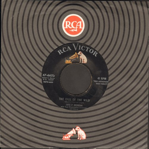 Morgan, Jaye P. - The Call Of The Wild/Just Love Me - EX8/ - 45 rpm Records
