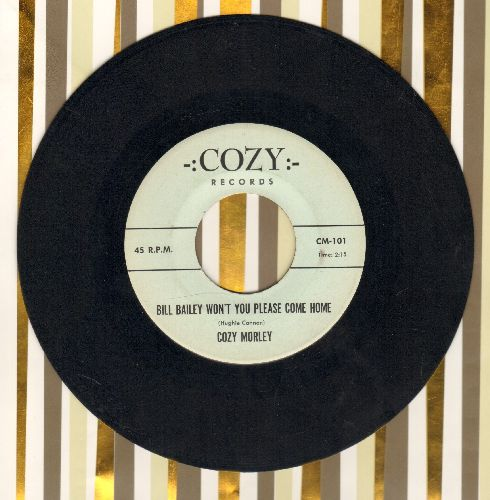 Morley, Cozy - Bill Bailey Won't You Please Come Home/When Your Old Wedding Ring Was New - NM9/ - 45 rpm Records