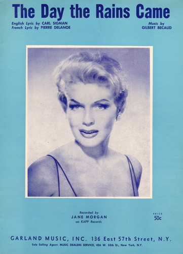 Morgan, Jane - The Day The Rains Came -Vintage SHEET MUSIC for the song made popular by Jane Morgan. NICE cover portrait of the singer! - NM9/ - Sheet Music