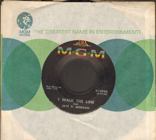 Morgan, Jaye P. - I Walk The Line/Wondering Where You Are (with MGM company sleeve) - EX8/ - 45 rpm Records