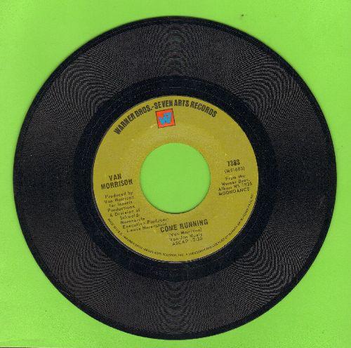 Morrison, Van - Come Running/Crazy Love - EX8/ - 45 rpm Records